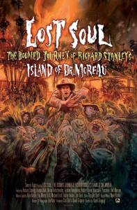 Lost_Soul_The_Doomed_Journey_of_Richard_Stanley's_Island_of_Dr_Moreau_poster