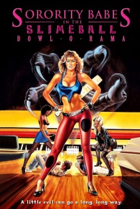 Sorority Babes in the Slimeball Bowl-O-Rama_1988_poster